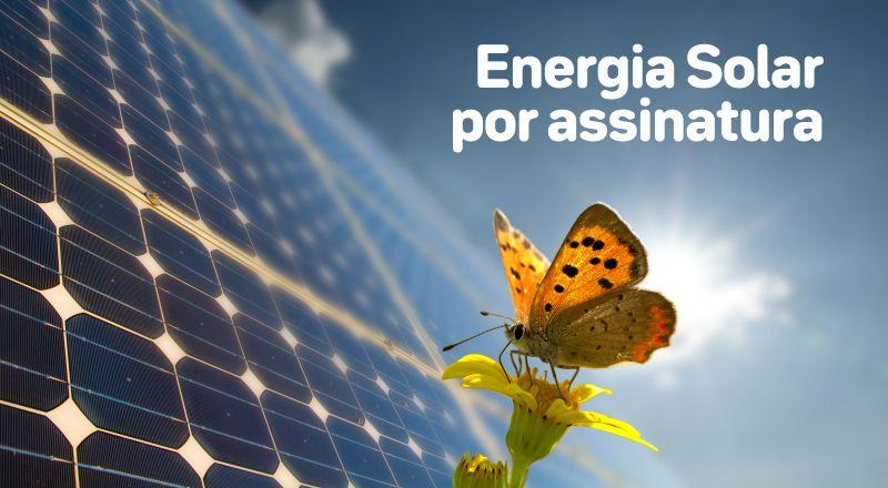 Energia Solar por assinatura